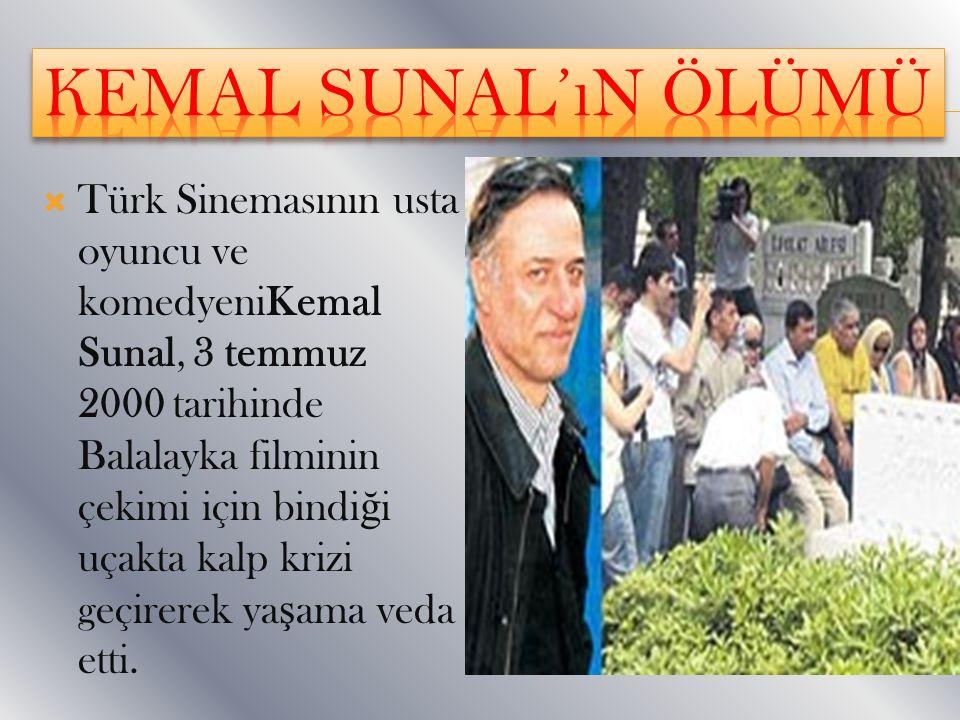 Kemal sunal'ın ölümü