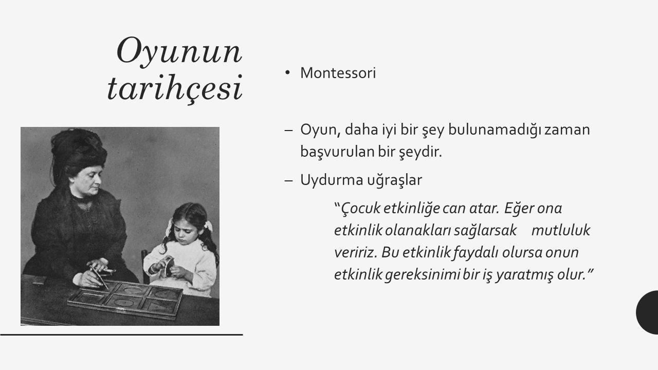 Oyunun tarihçesi Montessori