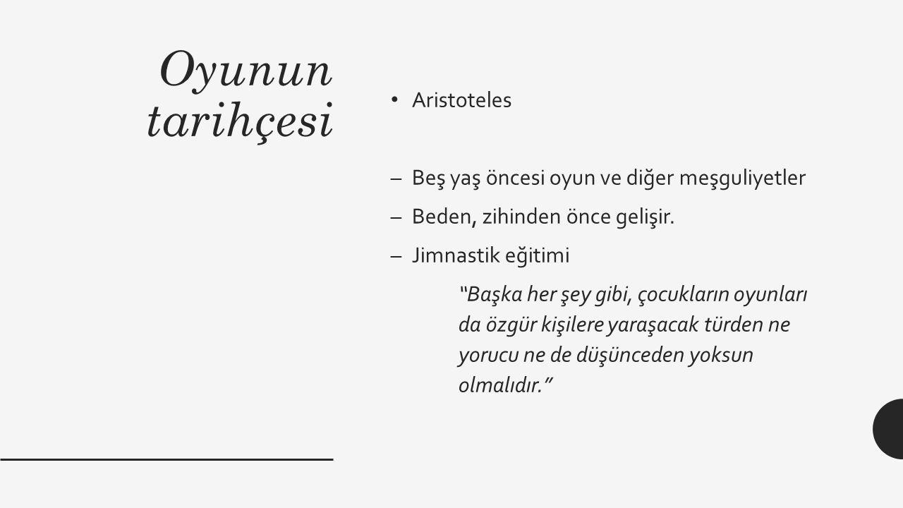 Oyunun tarihçesi Aristoteles