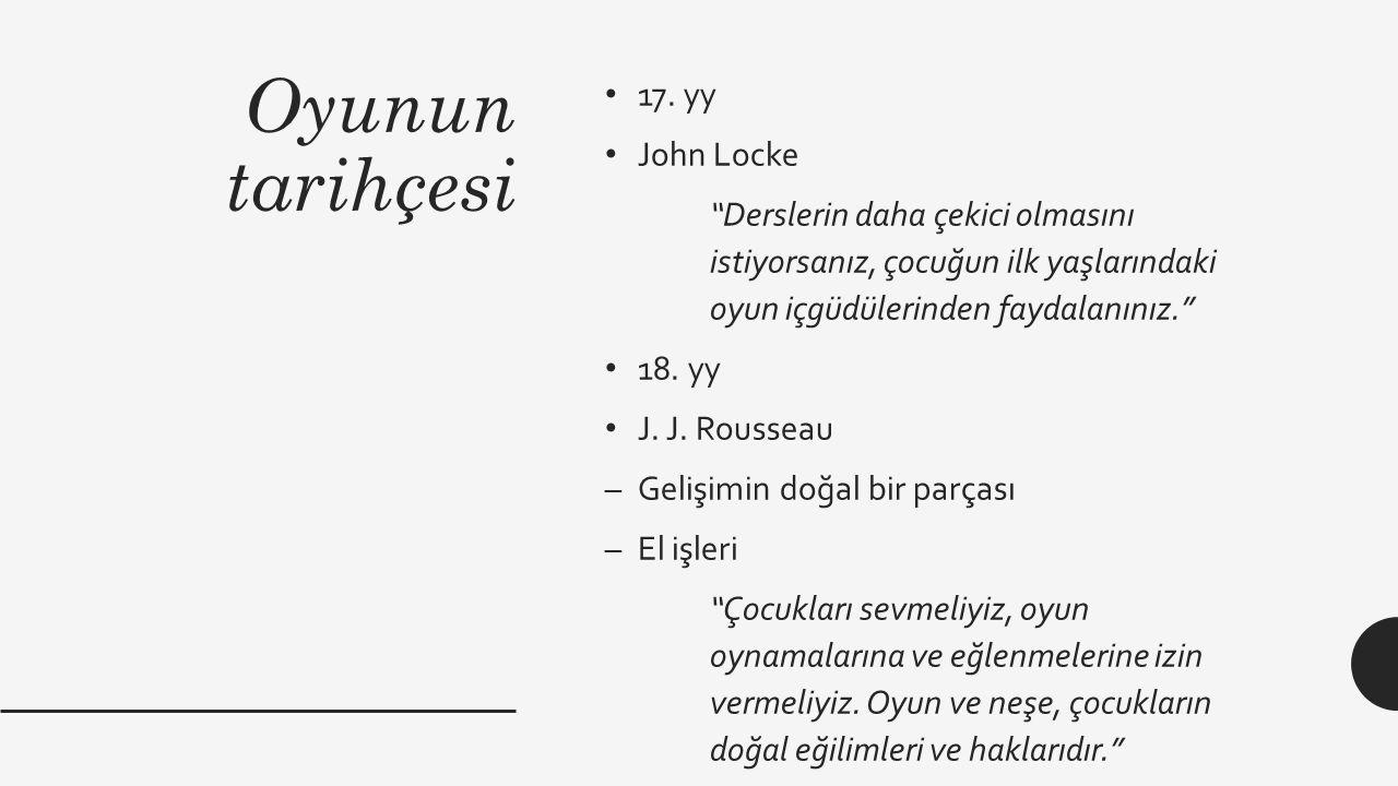 Oyunun tarihçesi 17. yy John Locke