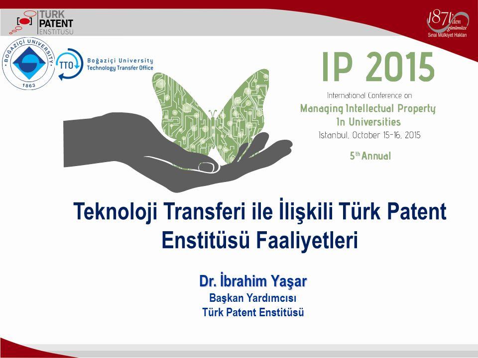 Teknoloji Transferi ile İlişkili Türk Patent Enstitüsü Faaliyetleri