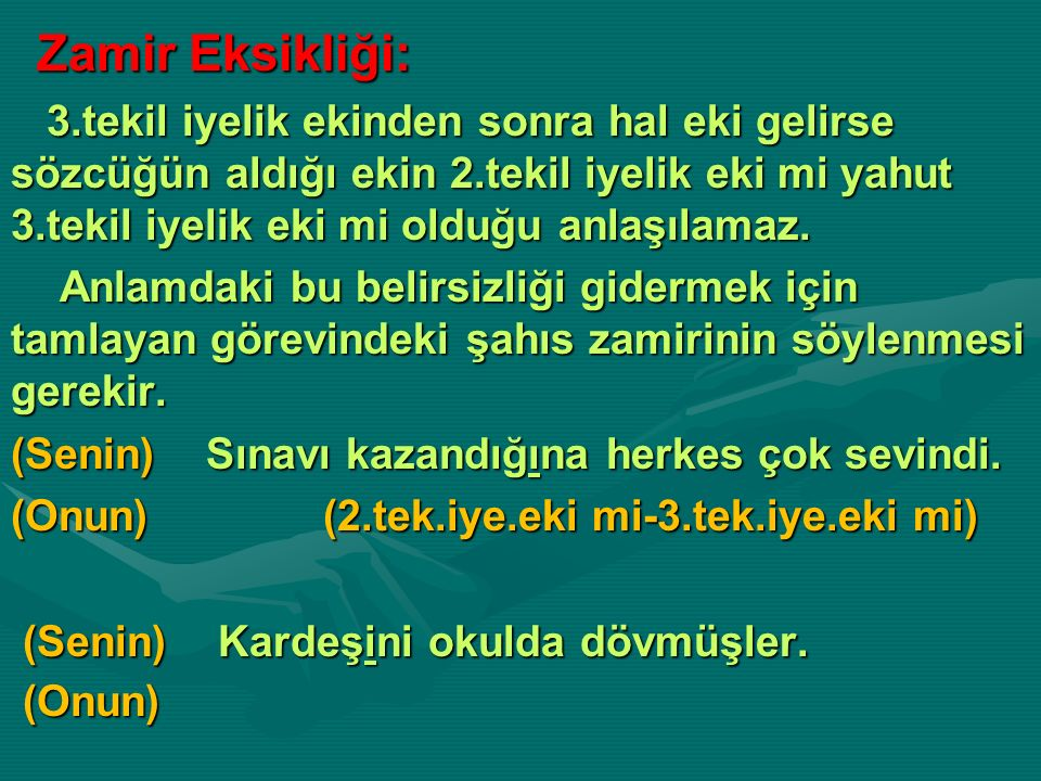 Zamir Eksikliği:
