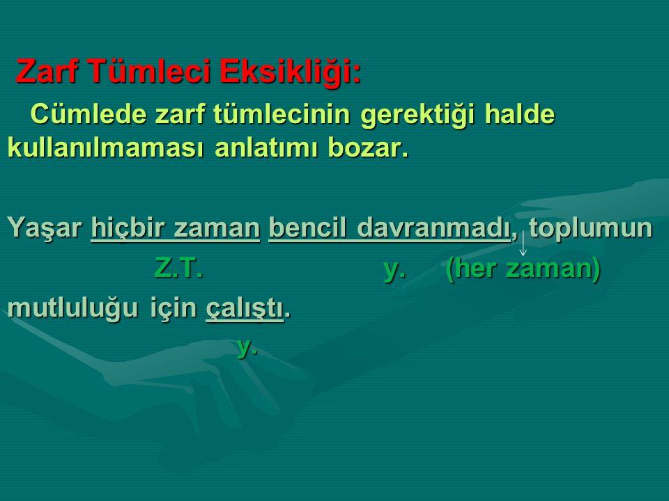 Zarf Tümleci Eksikliği: