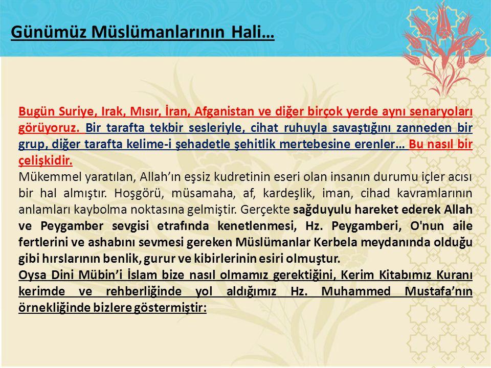 Günümüz Müslümanlarının Hali…
