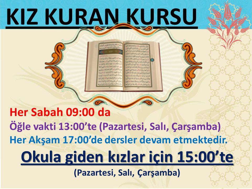 Okula giden kızlar için 15:00'te (Pazartesi, Salı, Çarşamba)