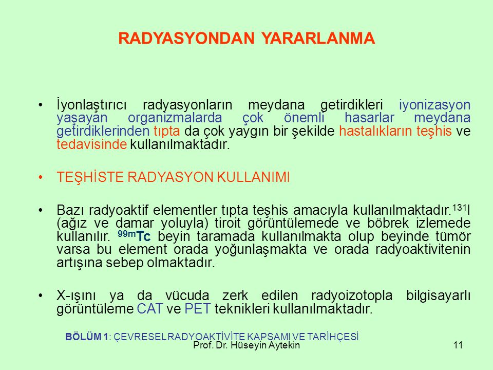 RADYASYONDAN YARARLANMA