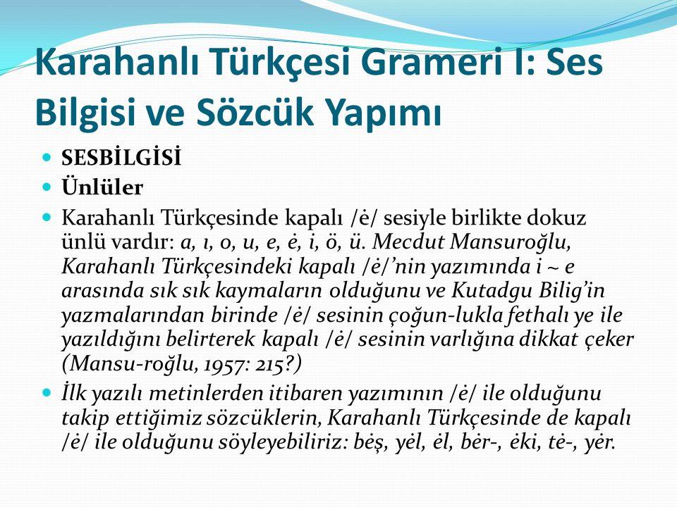 Karahanlı Türkçesi Grameri I: Ses Bilgisi ve Sözcük Yapımı