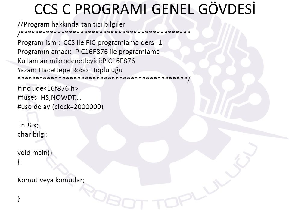 CCS C PROGRAMI GENEL GÖVDESİ