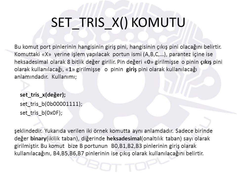 SET_TRIS_X() KOMUTU