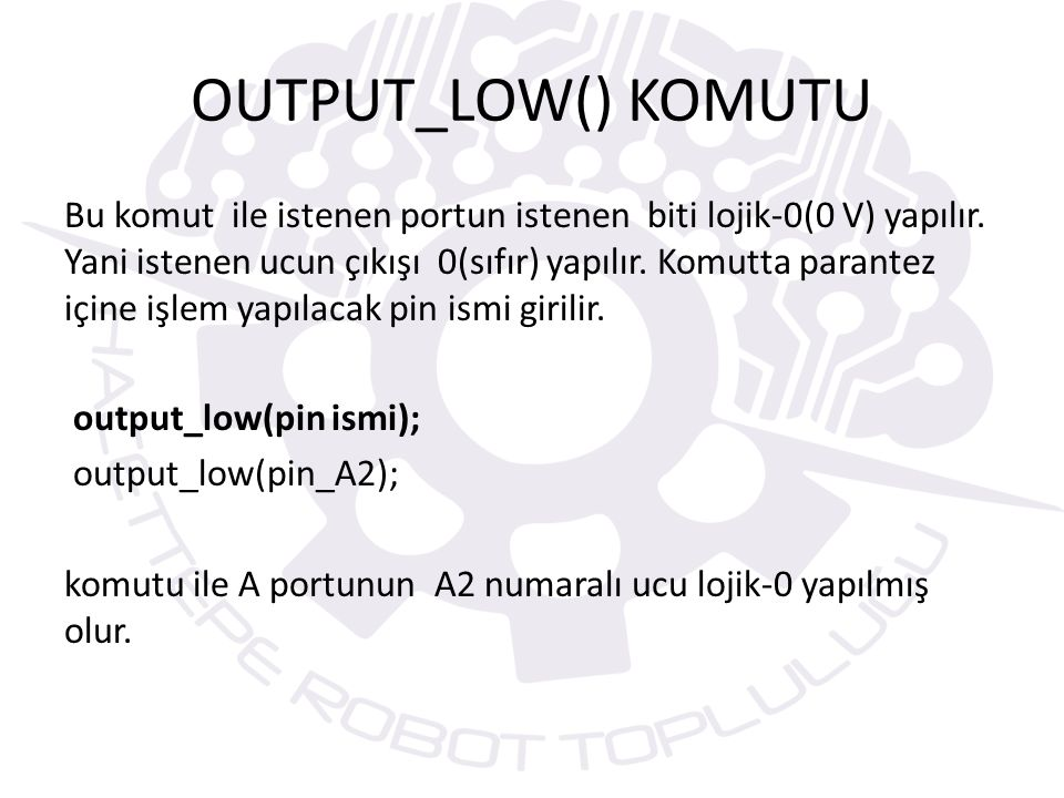 OUTPUT_LOW() KOMUTU