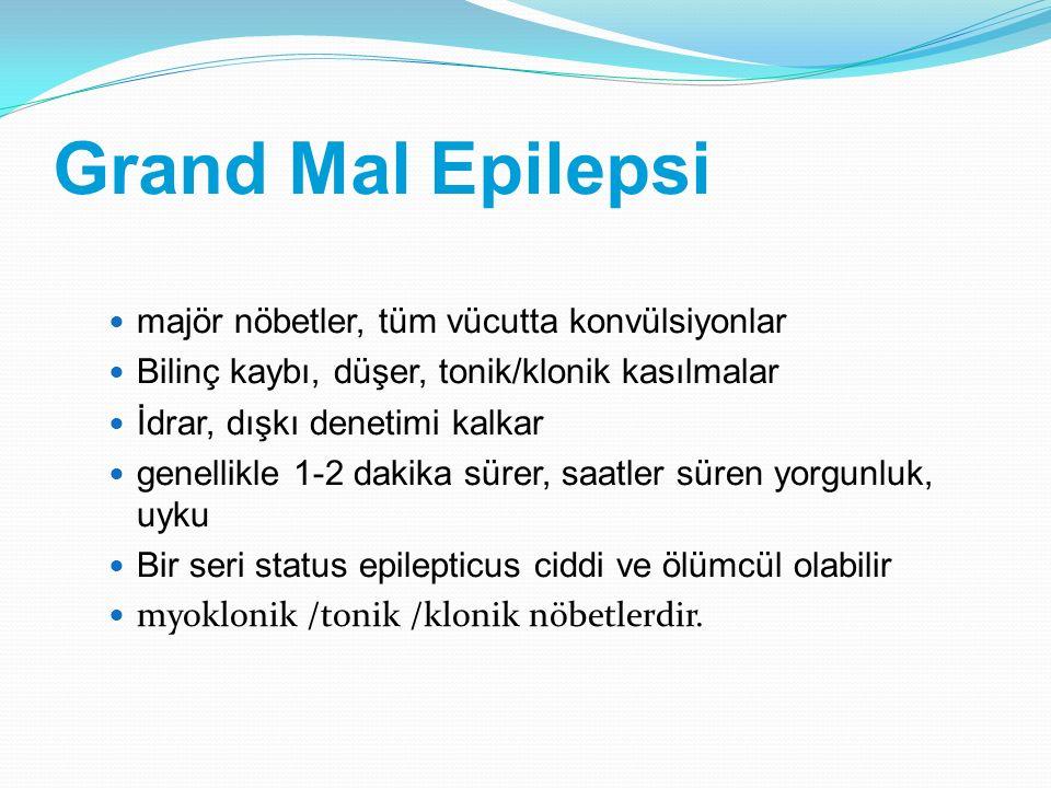 Grand Mal Epilepsi majör nöbetler, tüm vücutta konvülsiyonlar