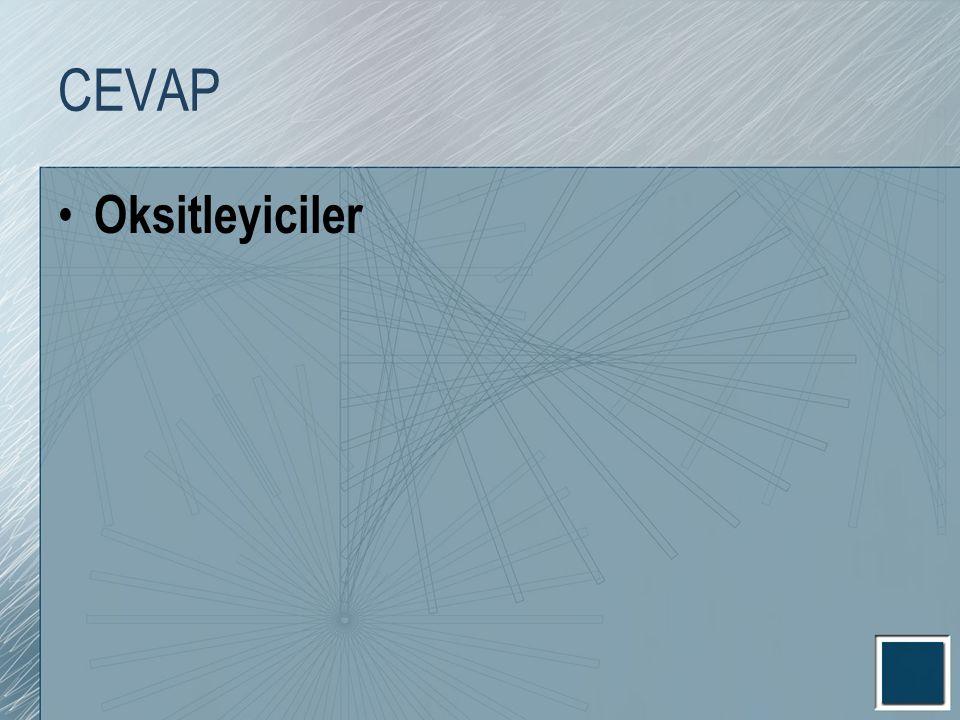 CEVAP Oksitleyiciler