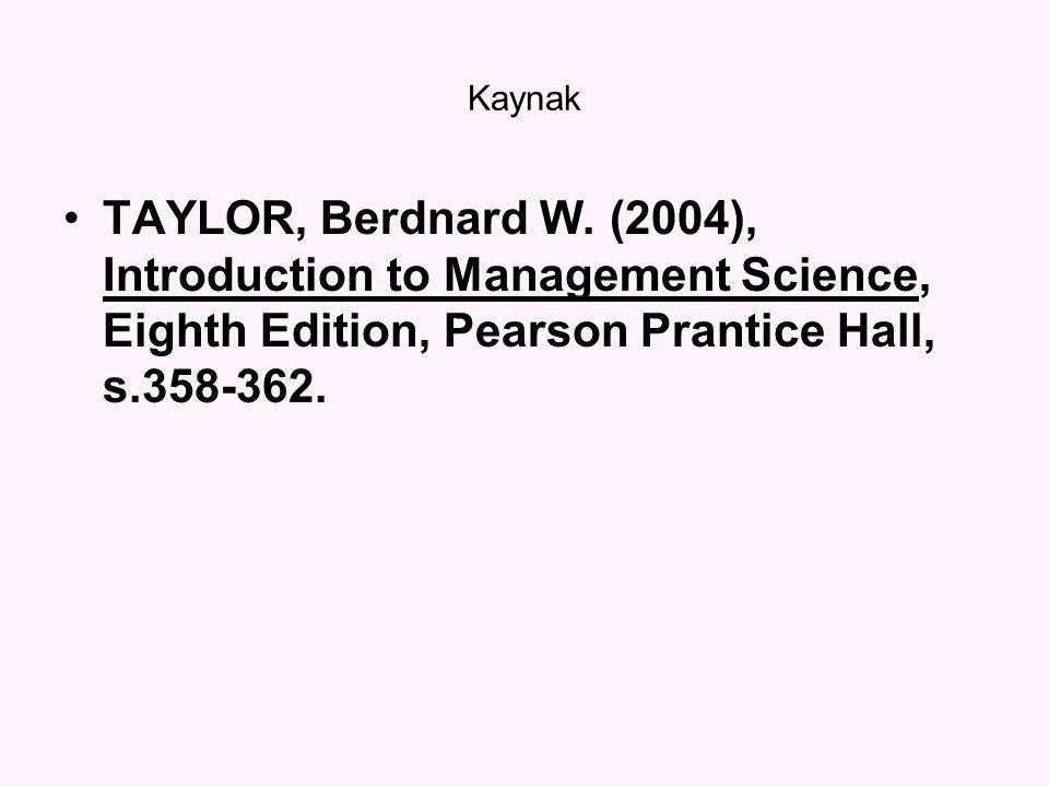 Kaynak TAYLOR, Berdnard W.