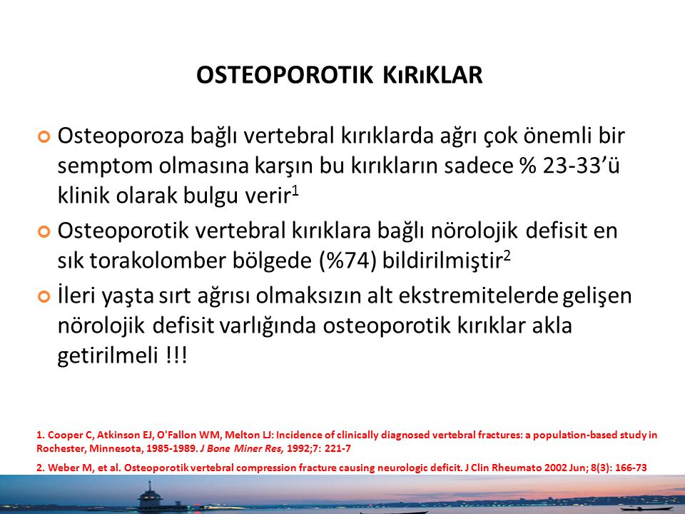 osteoporotik kırıklar