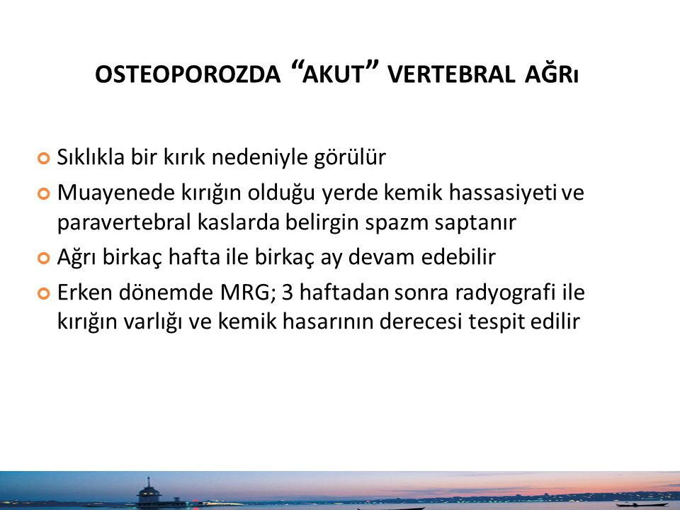 osteoporozda akut vertebral ağrı