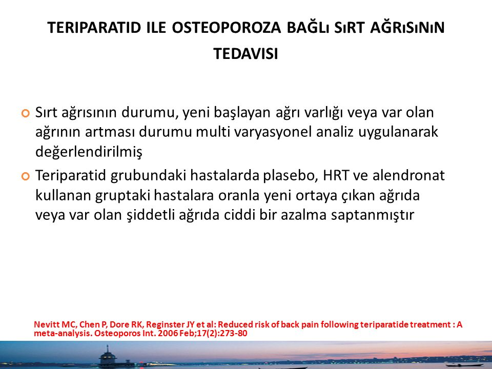 teriparatid ile osteoporoza bağlı sırt ağrısının tedavisi