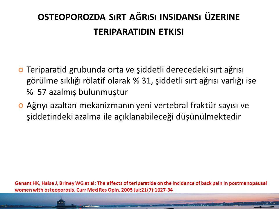 osteoporozda sırt ağrısı insidansı üzerine teriparatidin etkisi