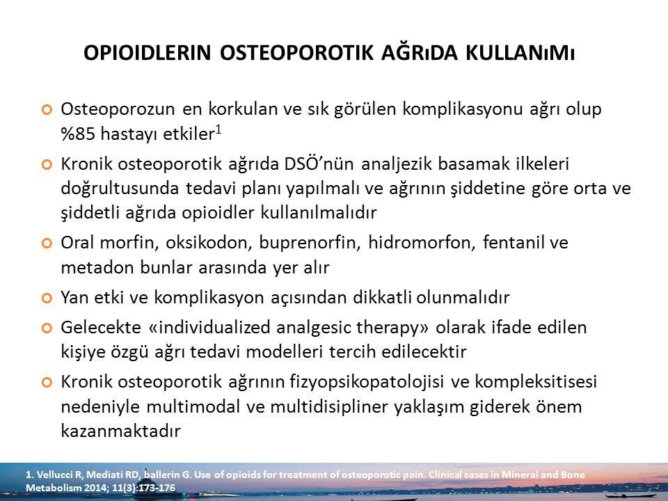 opioidlerin osteoporotik ağrıda kullanımı