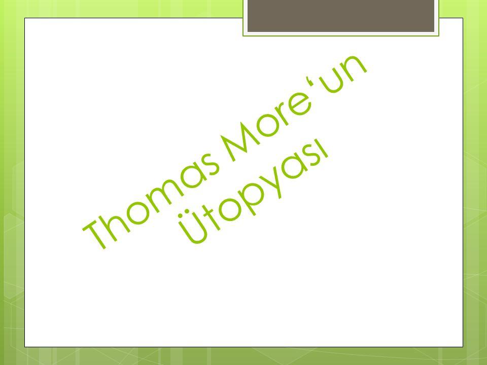 Thomas More'un Ütopyası