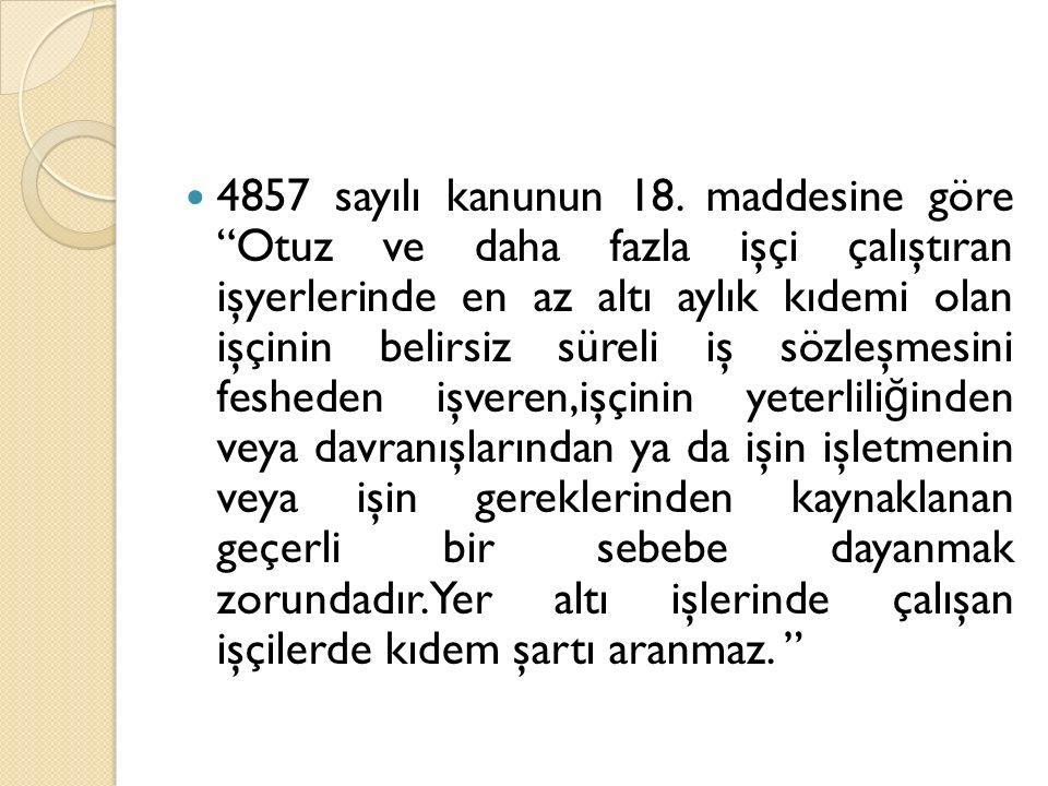 4857 sayılı kanunun 18.