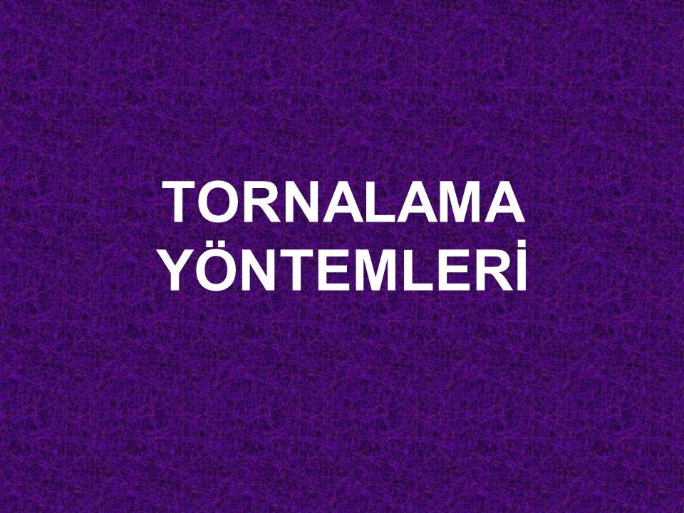 TORNALAMA YÖNTEMLERİ