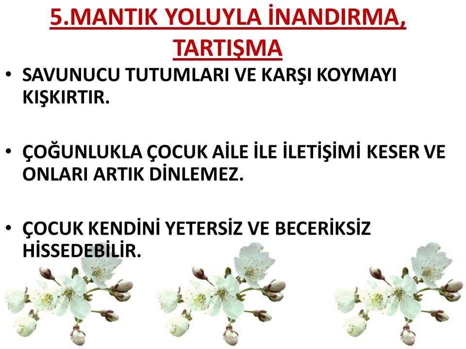 5.MANTIK YOLUYLA İNANDIRMA, TARTIŞMA