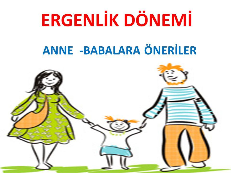 ANNE -BABALARA ÖNERİLER