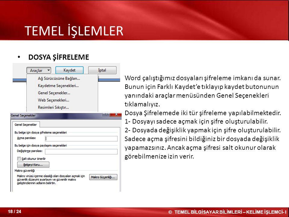TEMEL İŞLEMLER DOSYA ŞİFRELEME