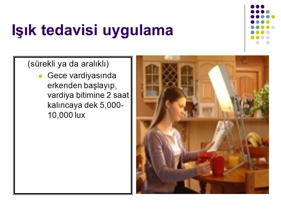 Işık tedavisi uygulama