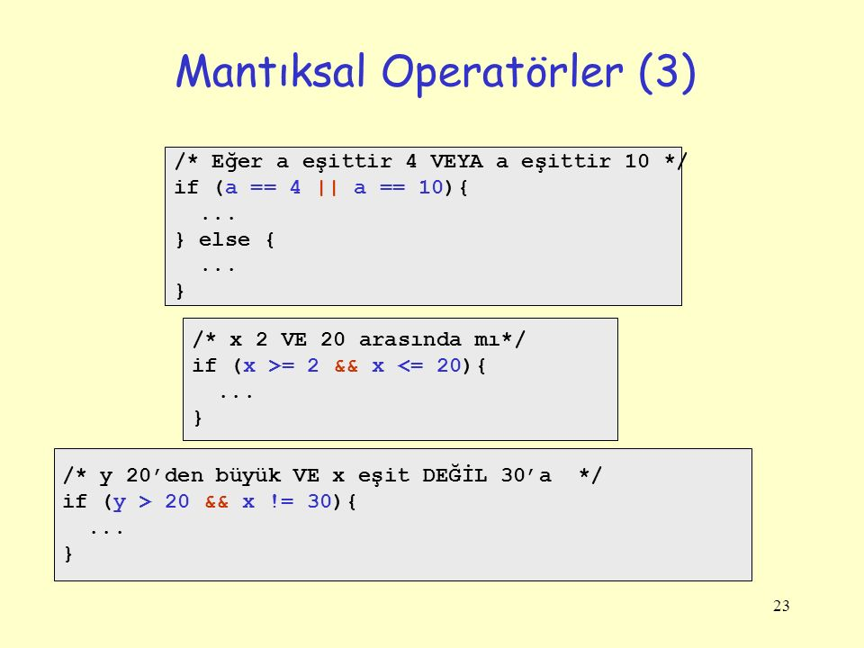 Mantıksal Operatörler (3)