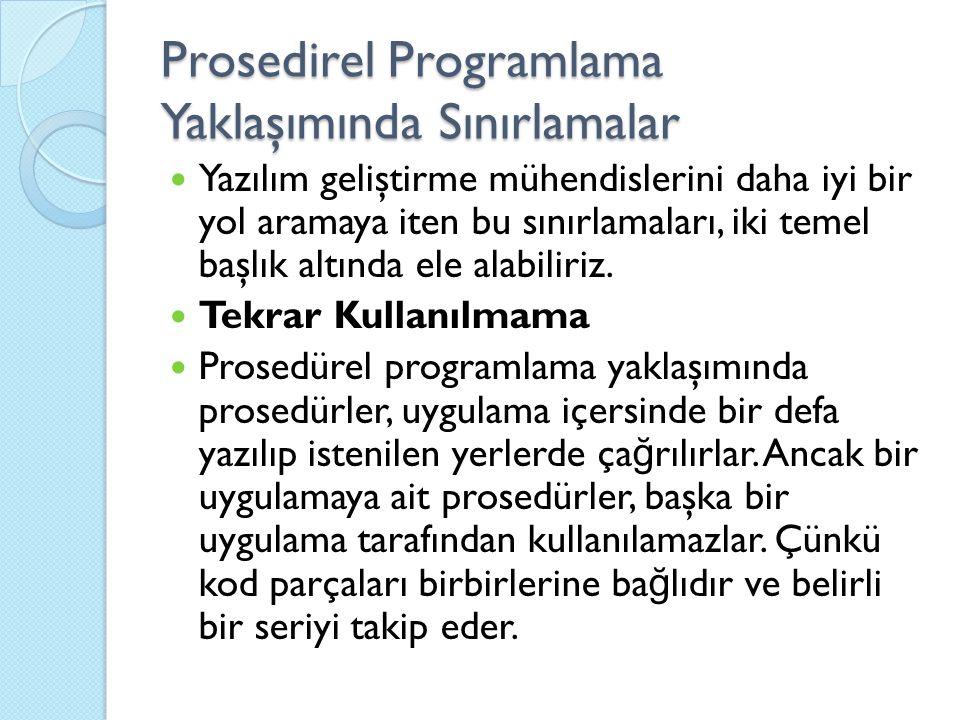 Prosedirel Programlama Yaklaşımında Sınırlamalar