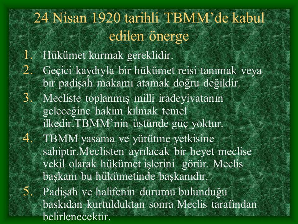 24 Nisan 1920 tarihli TBMM'de kabul edilen önerge