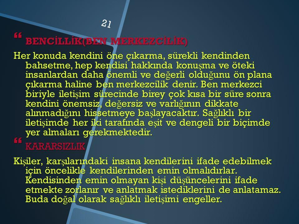 BENCİLLİK(BEN MERKEZCİLİK)