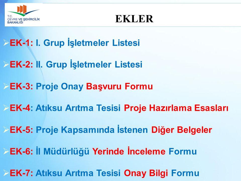 EKLER EK-1: I. Grup İşletmeler Listesi