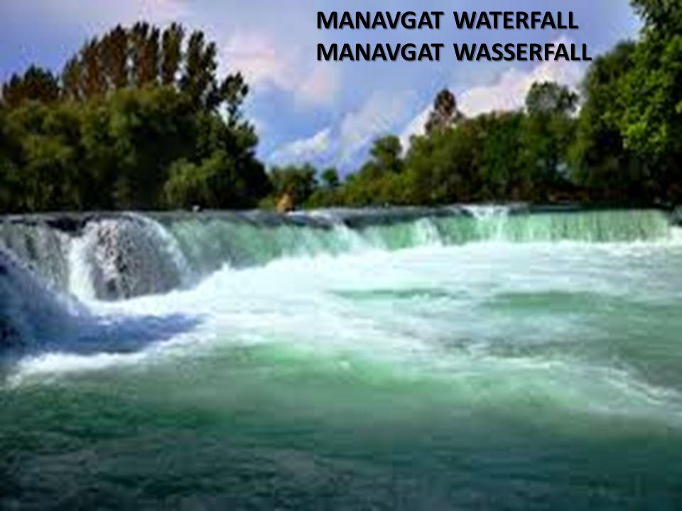MANAVGAT WATERFALL MANAVGAT WASSERFALL