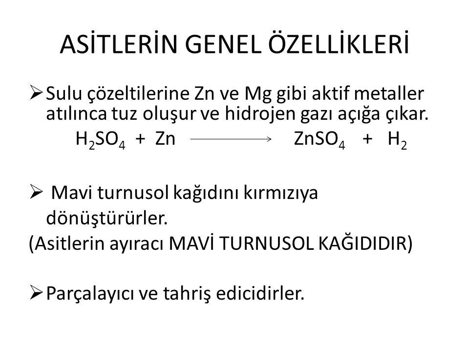 ASİTLERİN GENEL ÖZELLİKLERİ