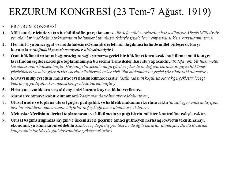 ERZURUM KONGRESİ (23 Tem-7 Ağust. 1919)