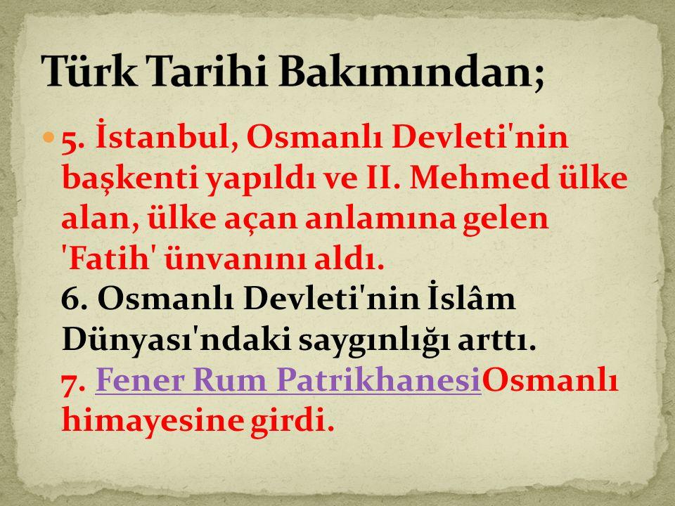 Türk Tarihi Bakımından;