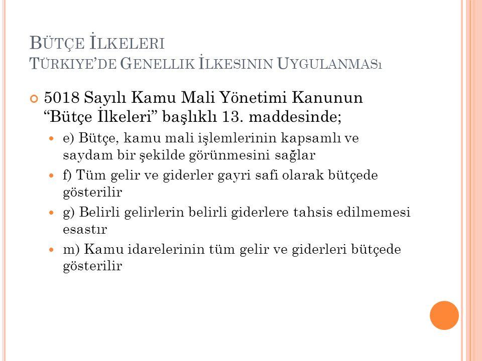 Bütçe İlkeleri Türkiye'de Genellik İlkesinin Uygulanması