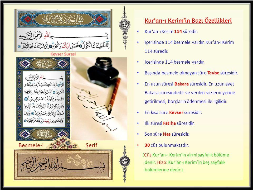 Kur'an-ı Kerim'in Bazı Özellikleri