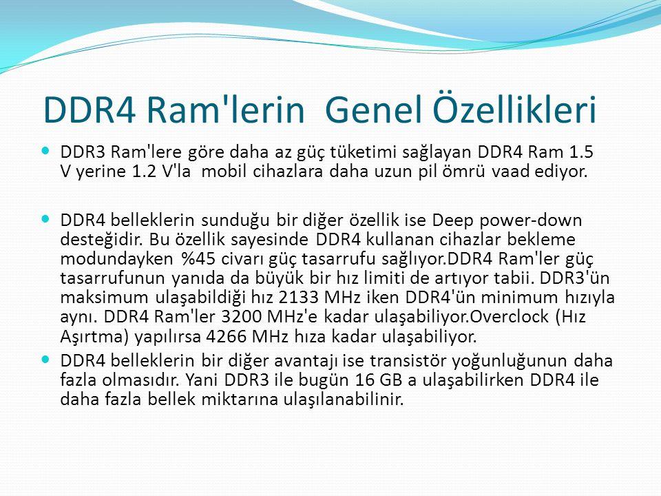 DDR4 Ram lerin Genel Özellikleri