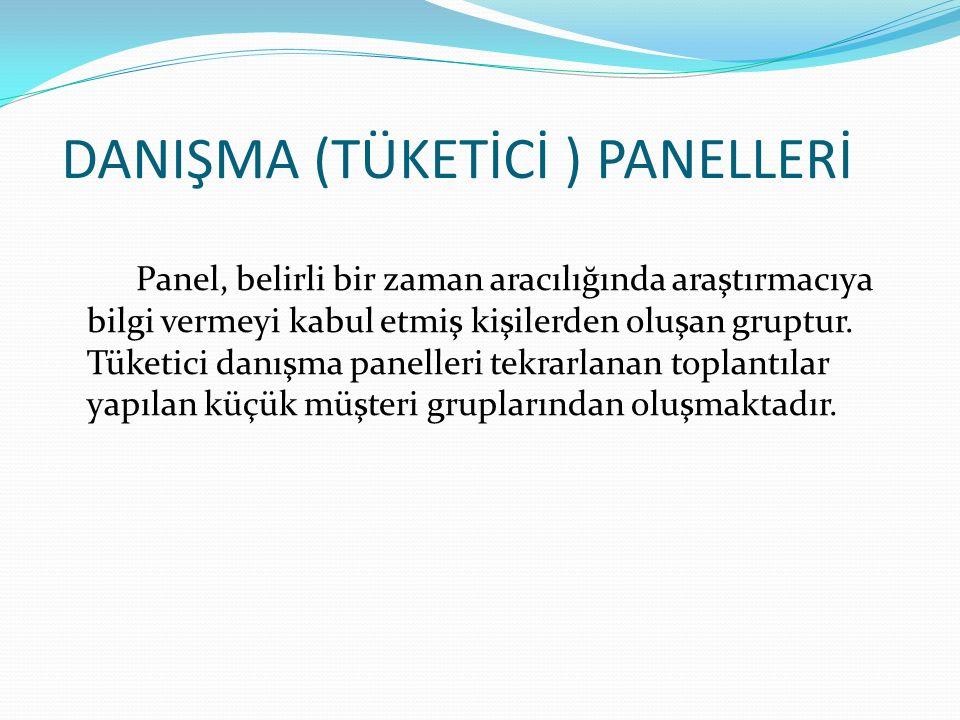 DANIŞMA (TÜKETİCİ ) PANELLERİ