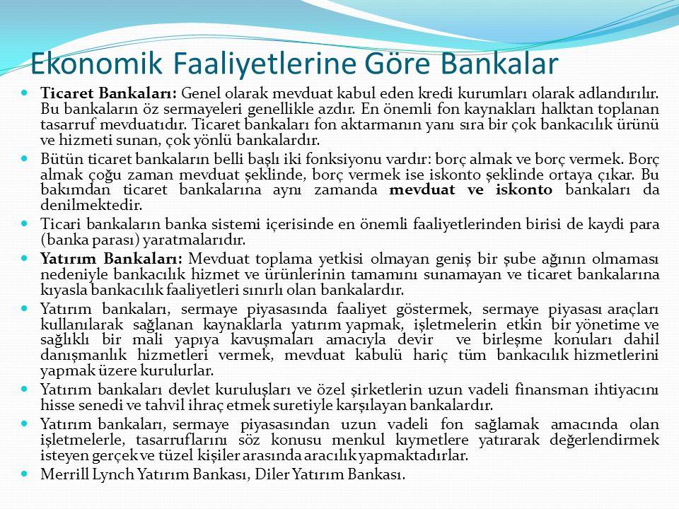 Ekonomik Faaliyetlerine Göre Bankalar