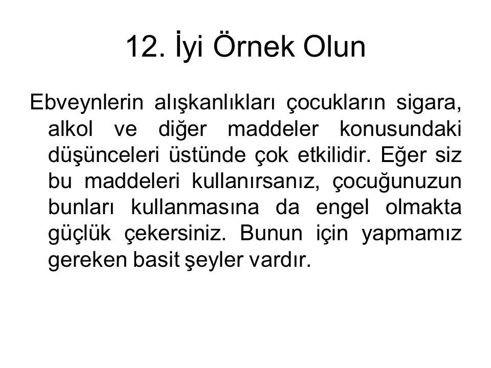 12. İyi Örnek Olun