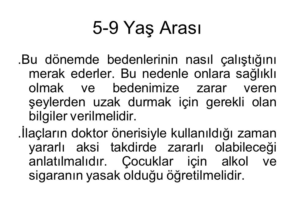 5-9 Yaş Arası