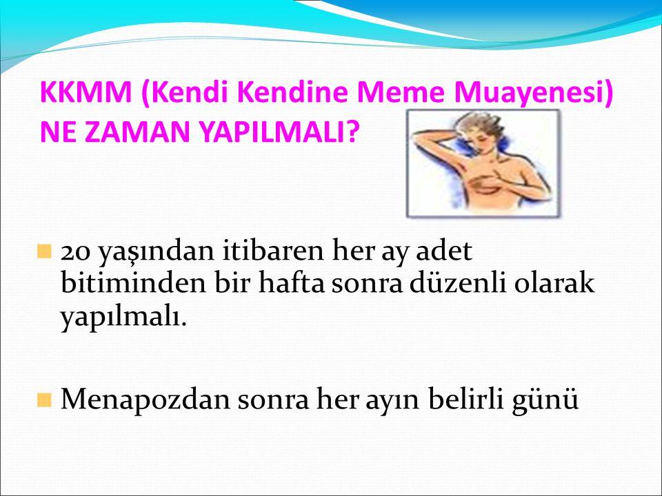 KKMM (Kendi Kendine Meme Muayenesi) NE ZAMAN YAPILMALI