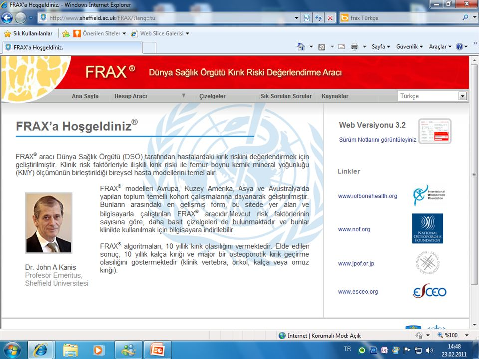 FRAX 50000 kisi uzerinde yapilmis 20 kohortu temel alir.