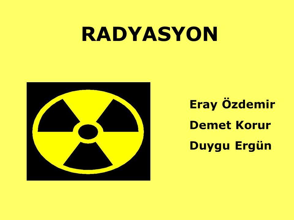 RADYASYON Eray Özdemir Demet Korur Duygu Ergün