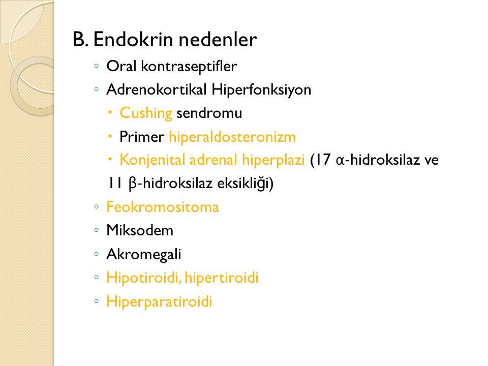 B. Endokrin nedenler Oral kontraseptifler
