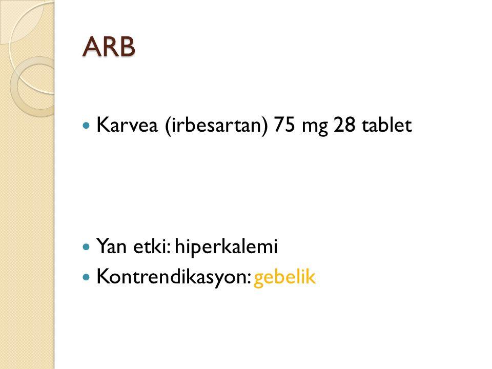 ARB Karvea (irbesartan) 75 mg 28 tablet Yan etki: hiperkalemi